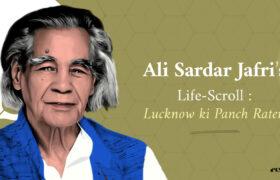 Ali Sardar Jafri 'Lucknow ki Panch Raten'