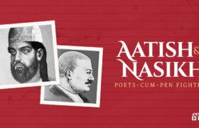 Aatish and Nasikh